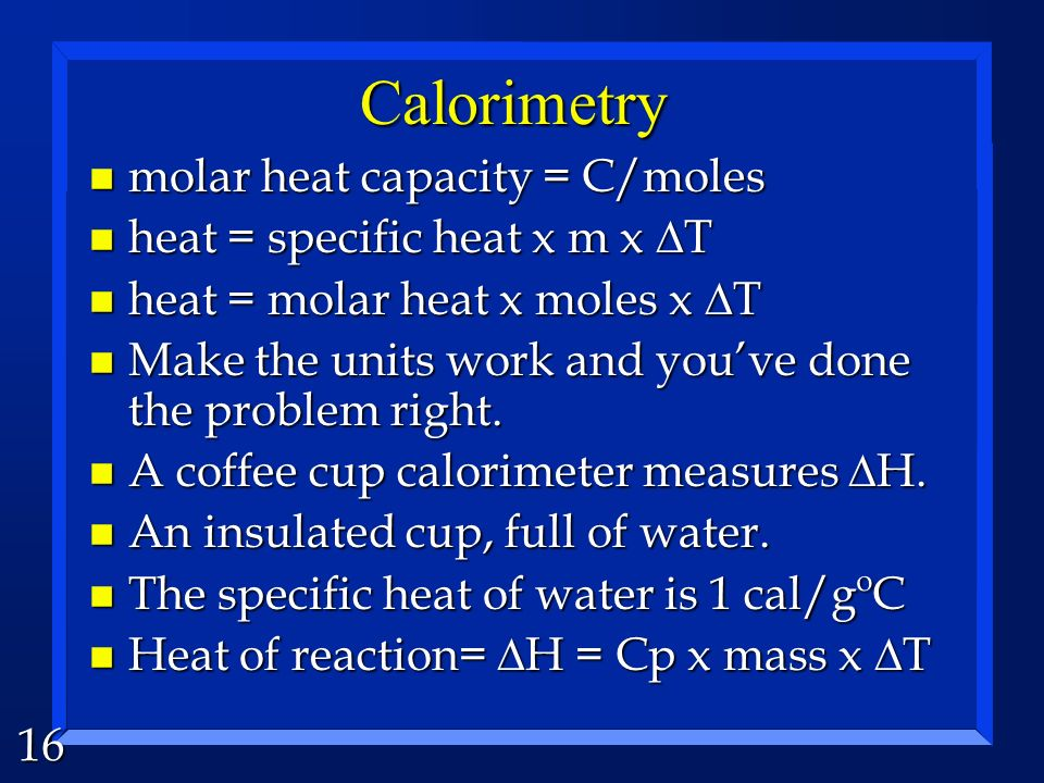 Calorimetry molar heat capacity = C/moles