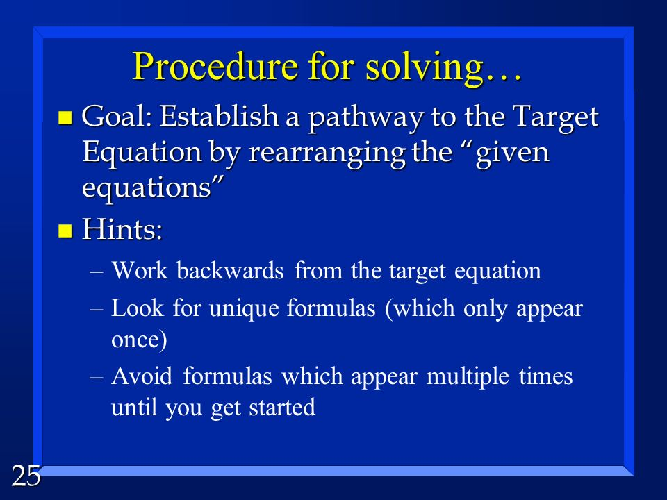 Procedure for solving…