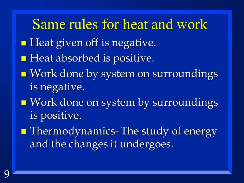 Same rules for heat and work