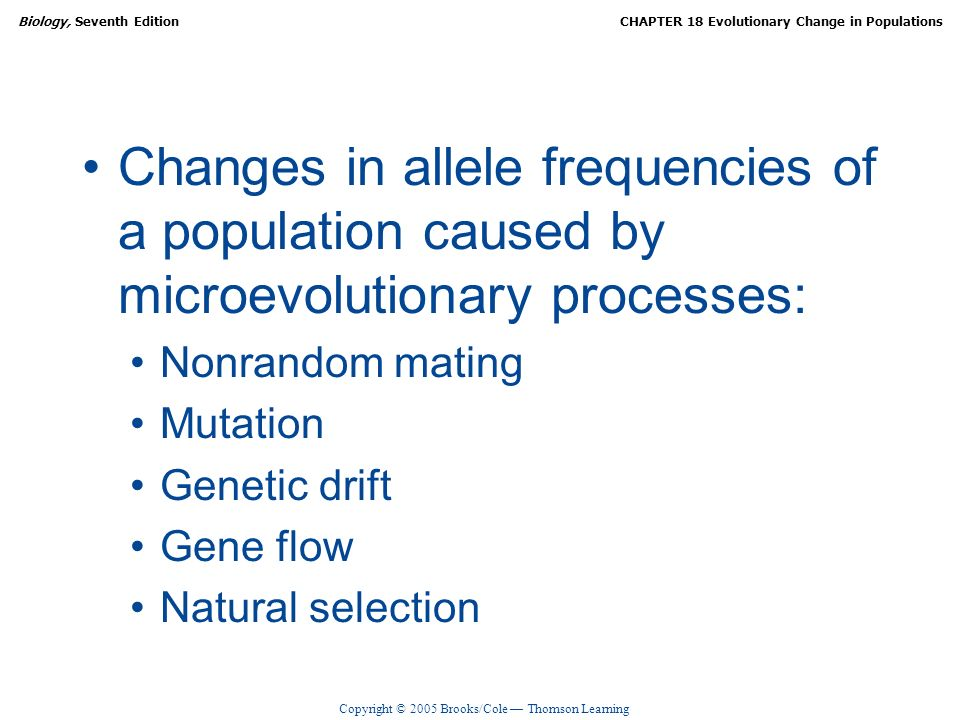 Changes in allele frequencies of a population caused by microevolutionary processes: