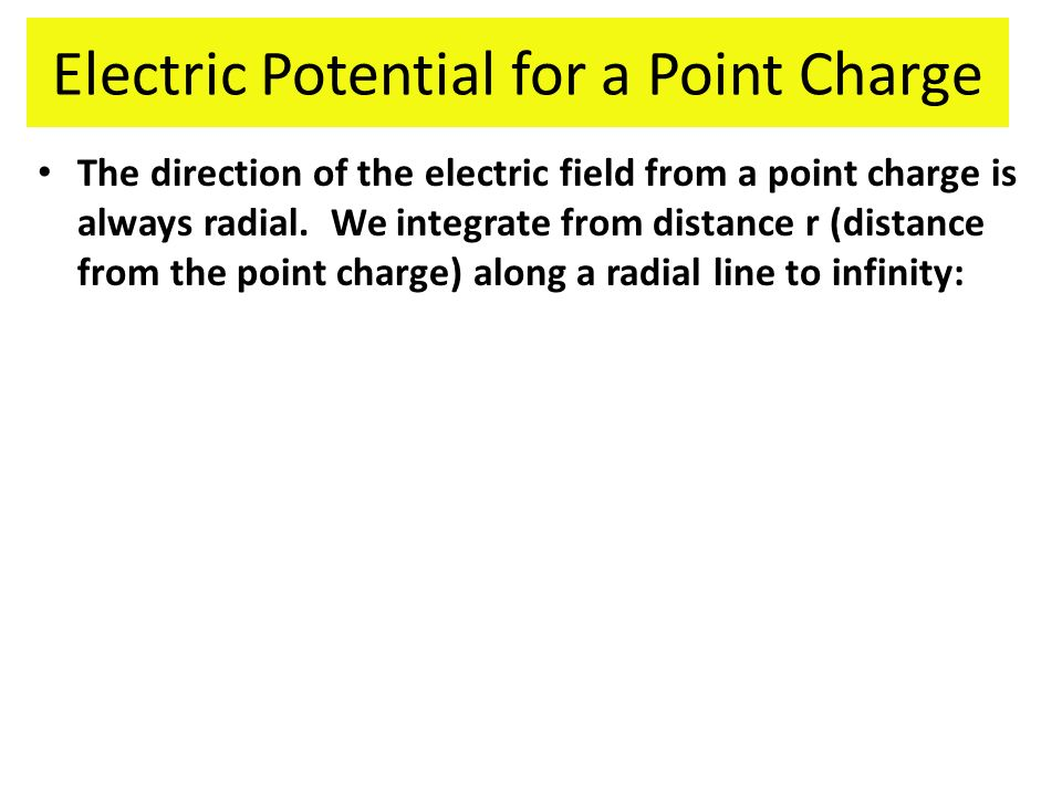 Electric Potential for a Point Charge