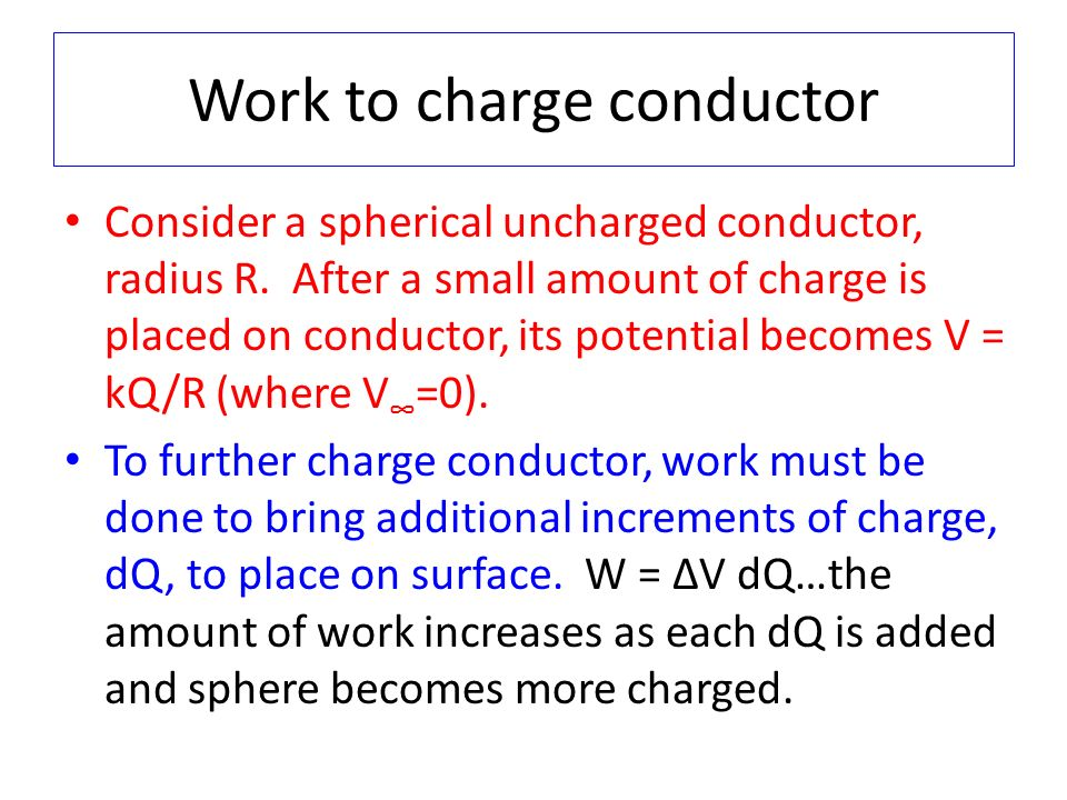 Work to charge conductor