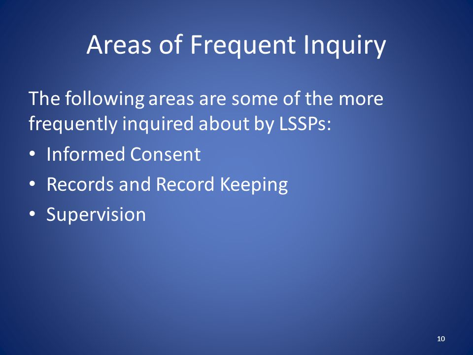 Areas of Frequent Inquiry