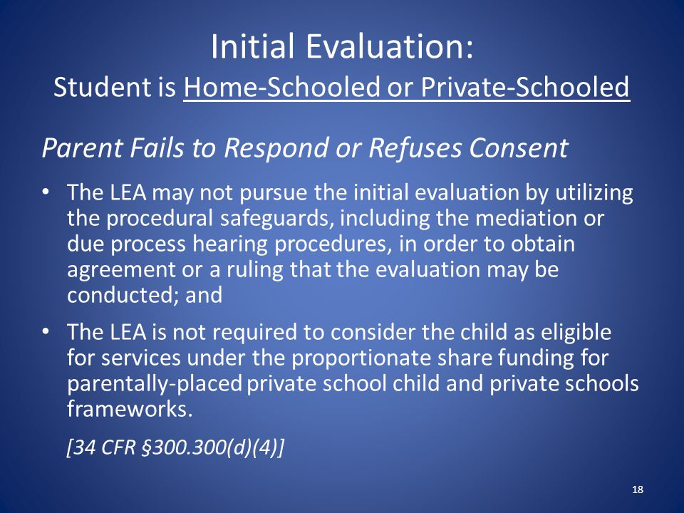 Initial Evaluation: Student is Home-Schooled or Private-Schooled