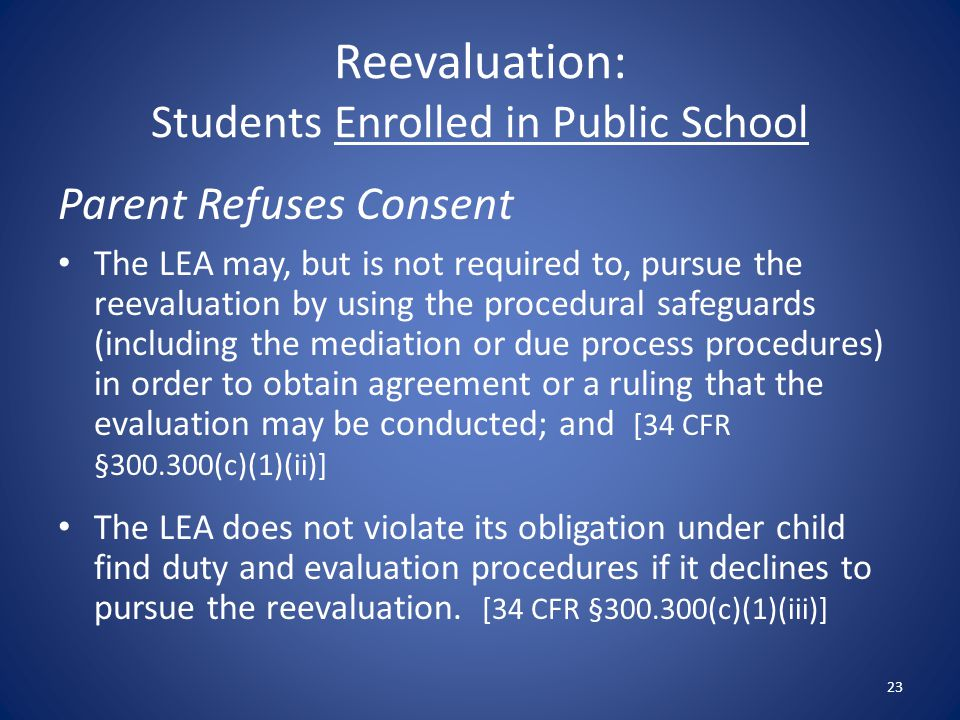 Reevaluation: Students Enrolled in Public School