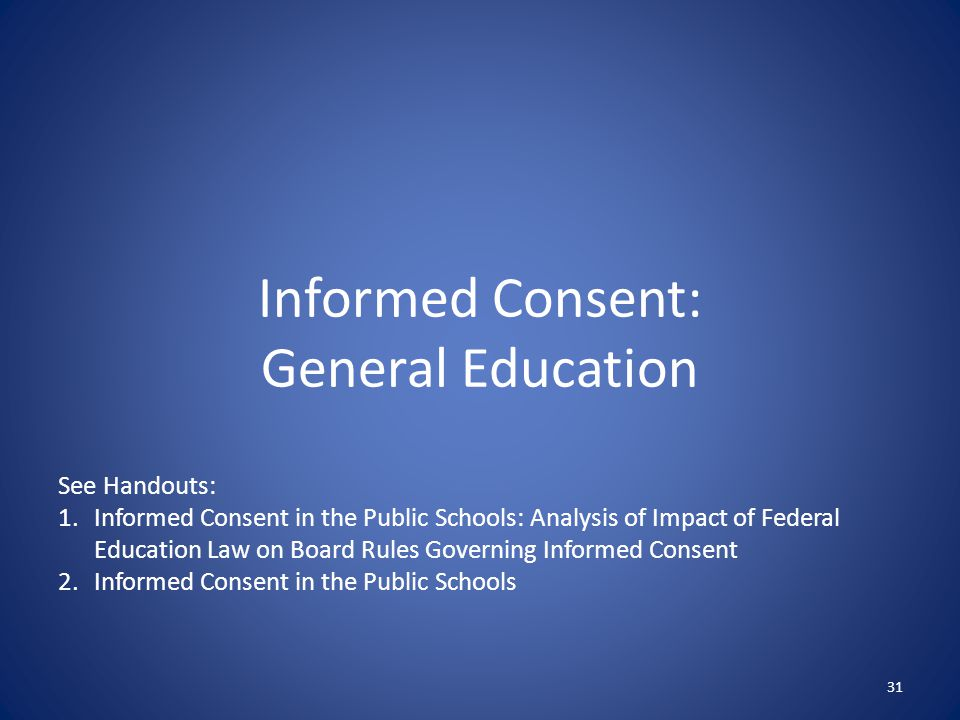 Informed Consent: General Education