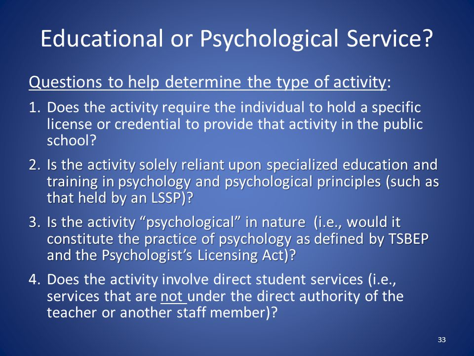 Educational or Psychological Service