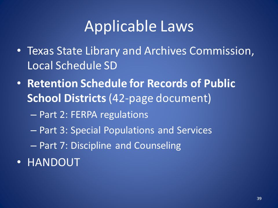 Applicable Laws Texas State Library and Archives Commission, Local Schedule SD.