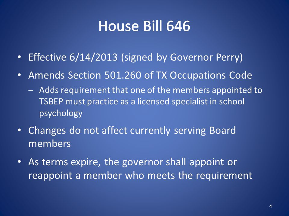 House Bill 646 Effective 6/14/2013 (signed by Governor Perry)