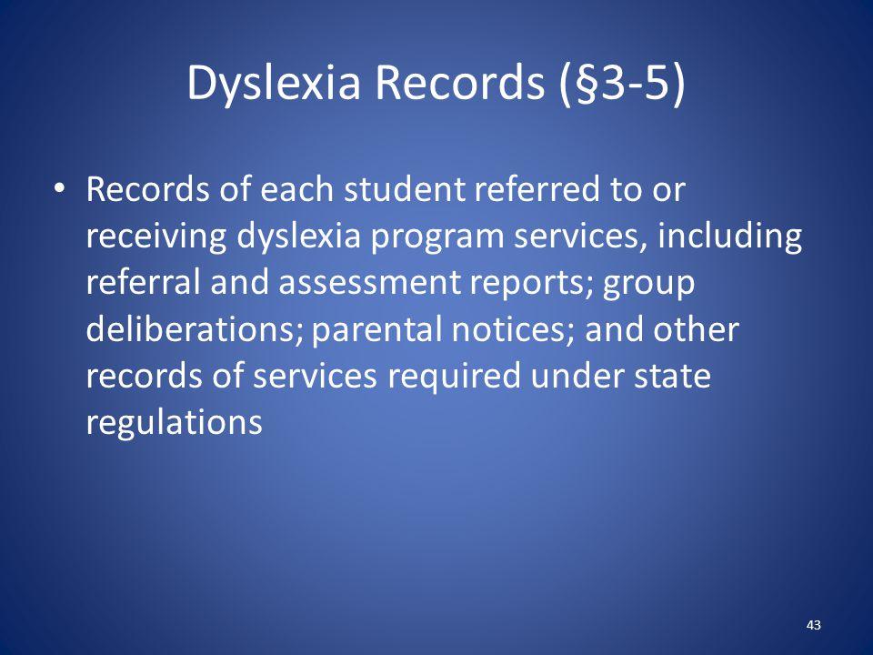 Dyslexia Records (§3-5)