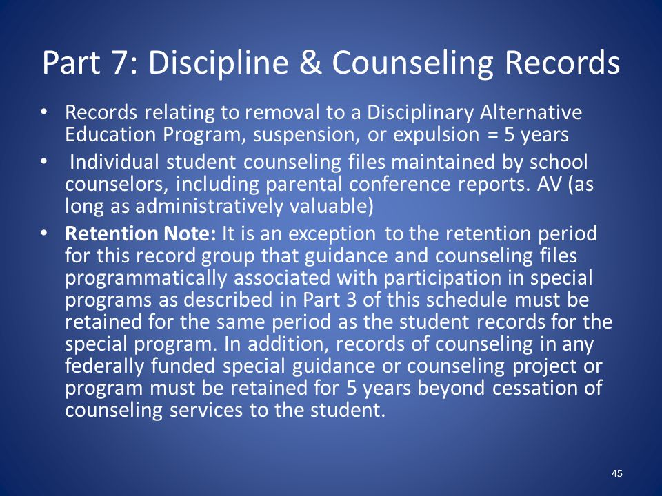 Part 7: Discipline & Counseling Records