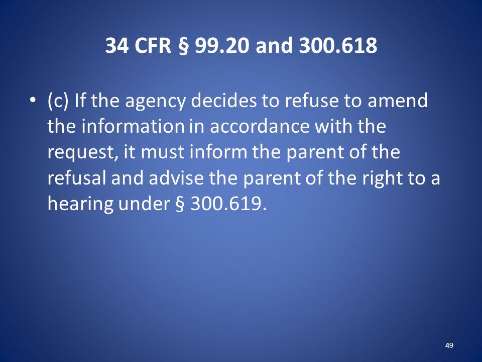 34 CFR § 99.20 and 300.618