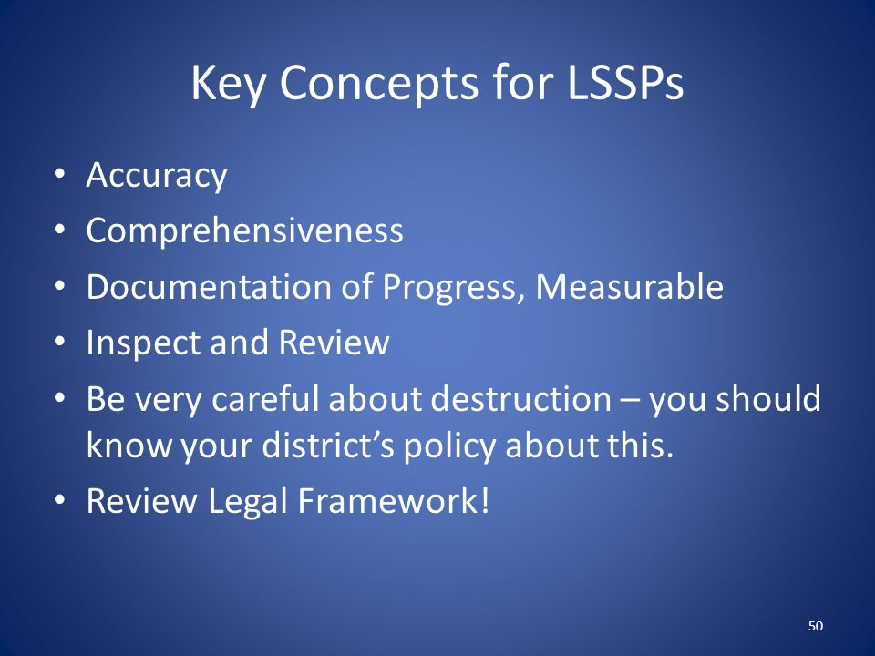 Key Concepts for LSSPs Accuracy Comprehensiveness