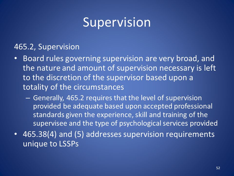Supervision 465.2, Supervision