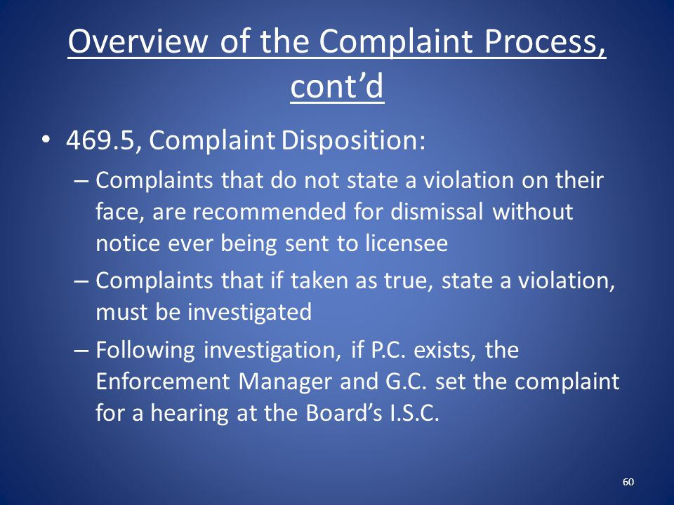 Overview of the Complaint Process, cont'd