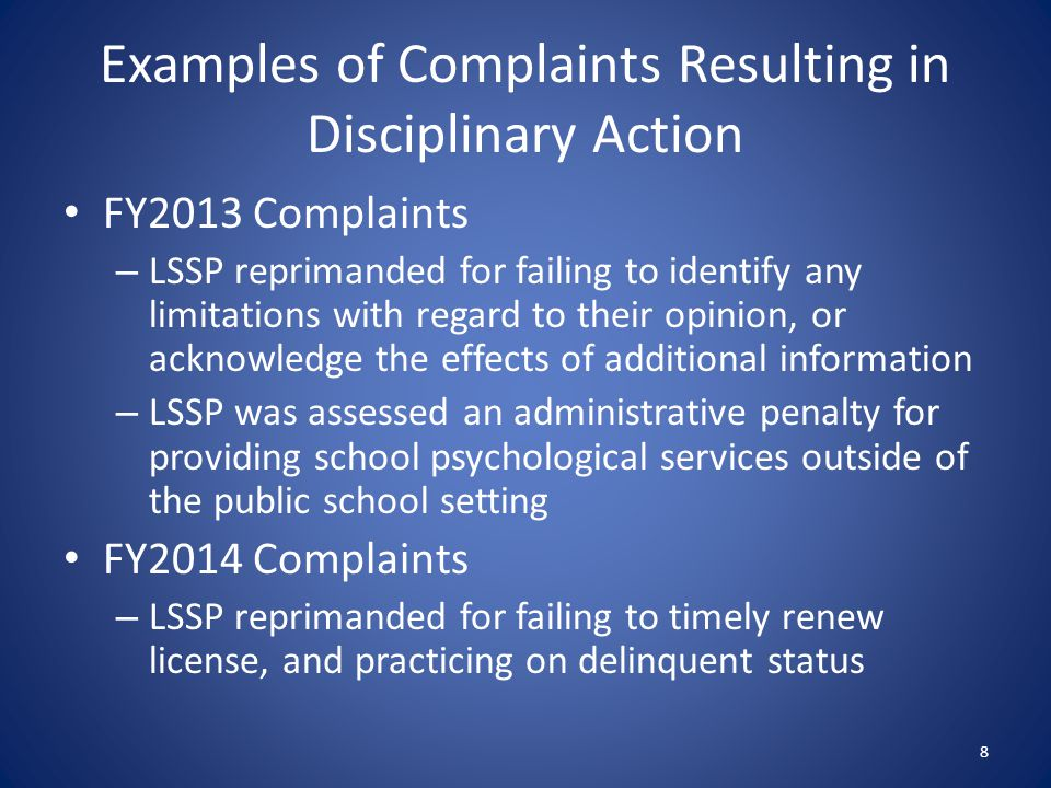 Examples of Complaints Resulting in Disciplinary Action