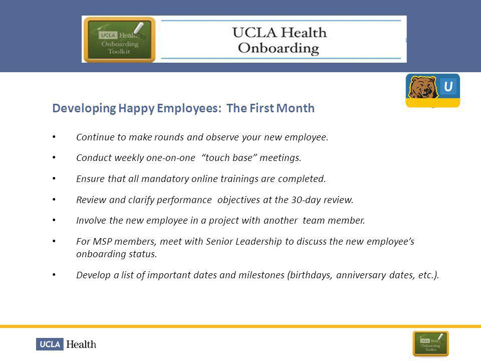 Developing Happy Employees: The First Month