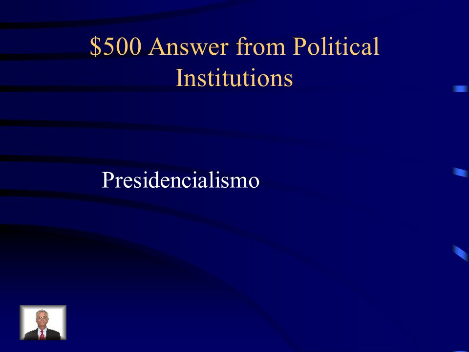 $500 Answer from Political Institutions