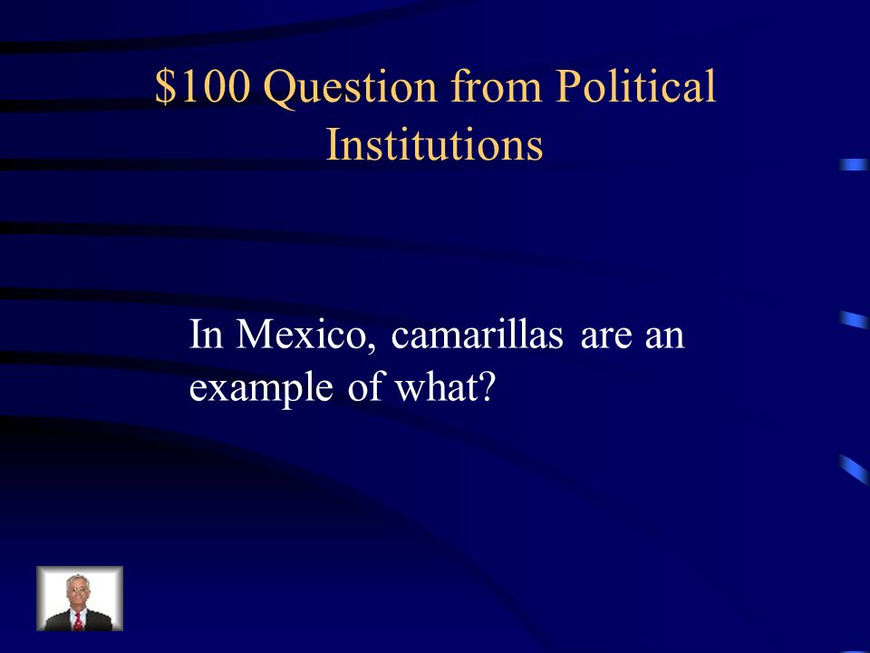 $100 Question from Political Institutions
