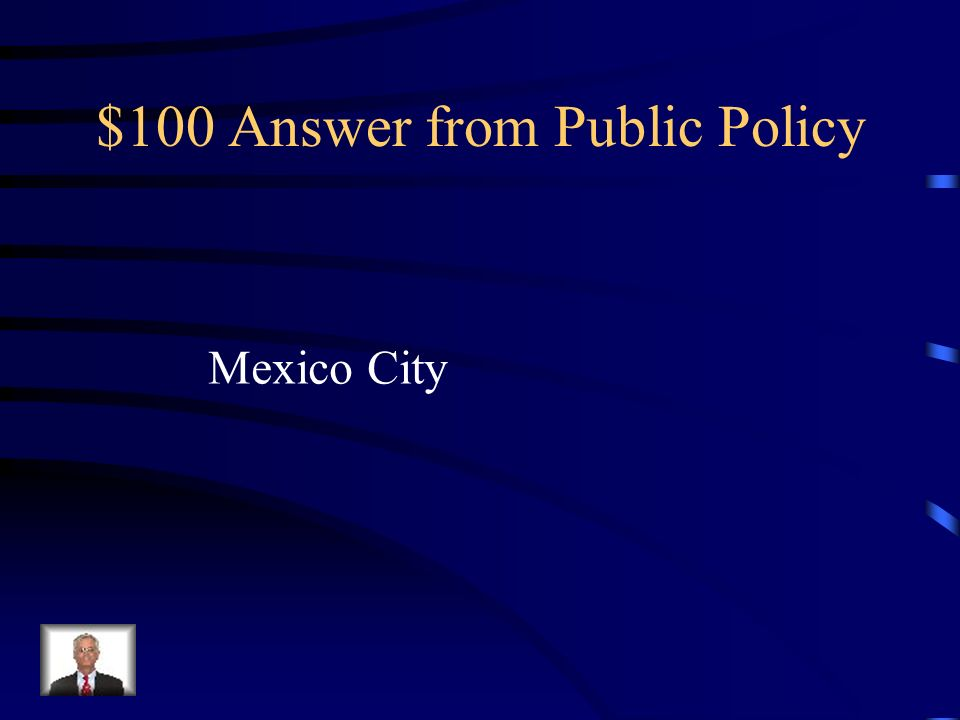 $100 Answer from Public Policy