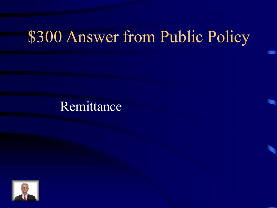 $300 Answer from Public Policy