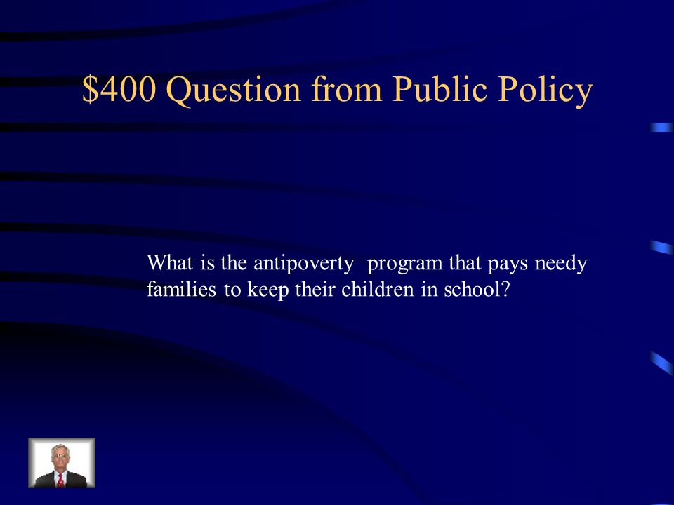 $400 Question from Public Policy