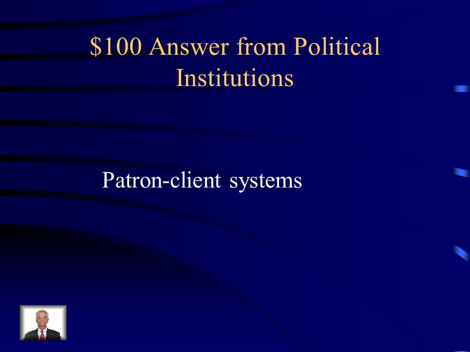 $100 Answer from Political Institutions