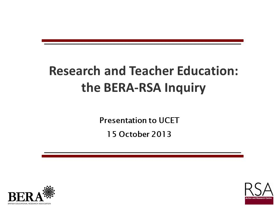 Research and Teacher Education: the BERA-RSA Inquiry
