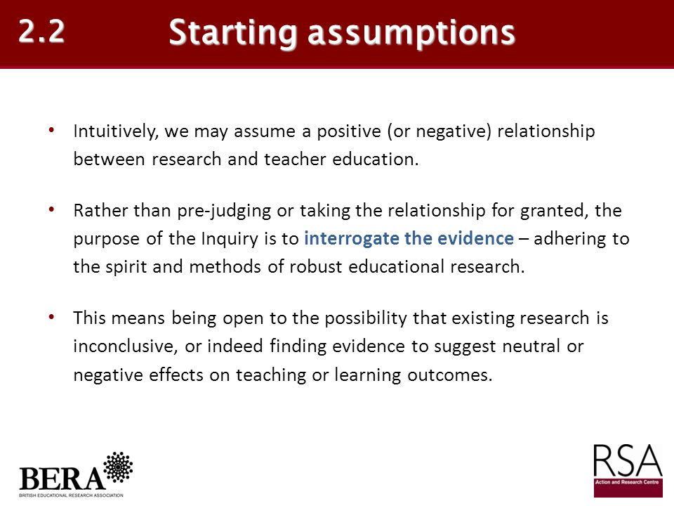 2.2 Starting assumptions. Intuitively, we may assume a positive (or negative) relationship between research and teacher education.