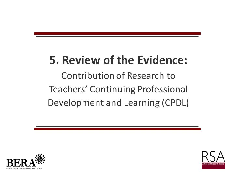 5. Review of the Evidence: