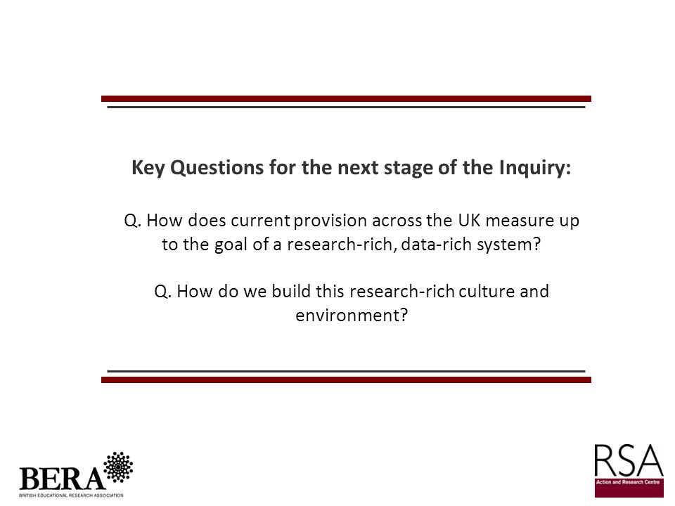 Key Questions for the next stage of the Inquiry: