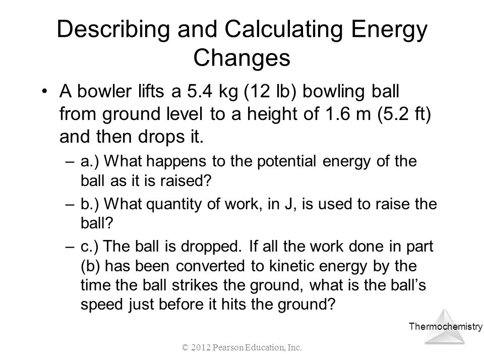 Describing and Calculating Energy Changes