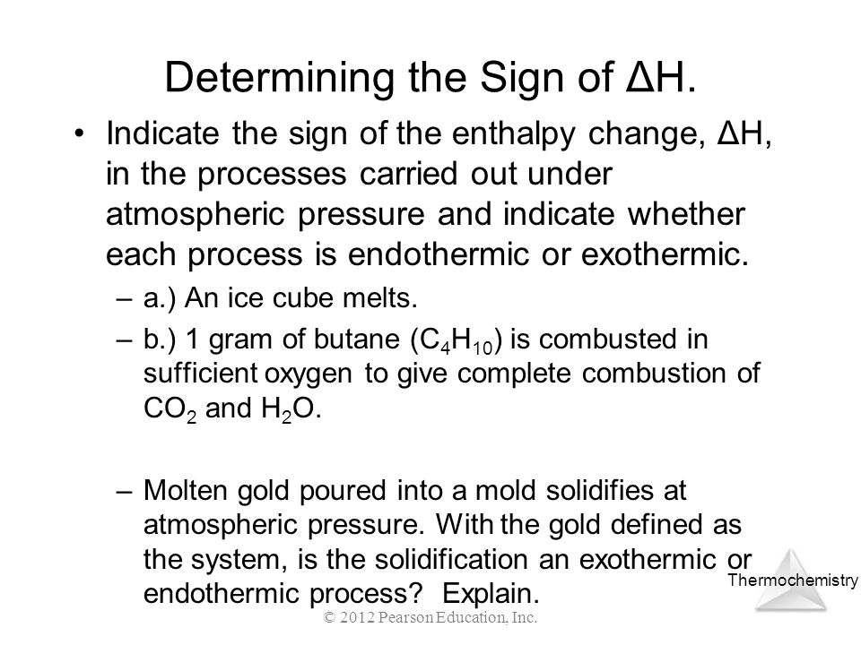 Determining the Sign of ΔH.