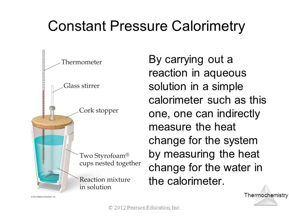Constant Pressure Calorimetry