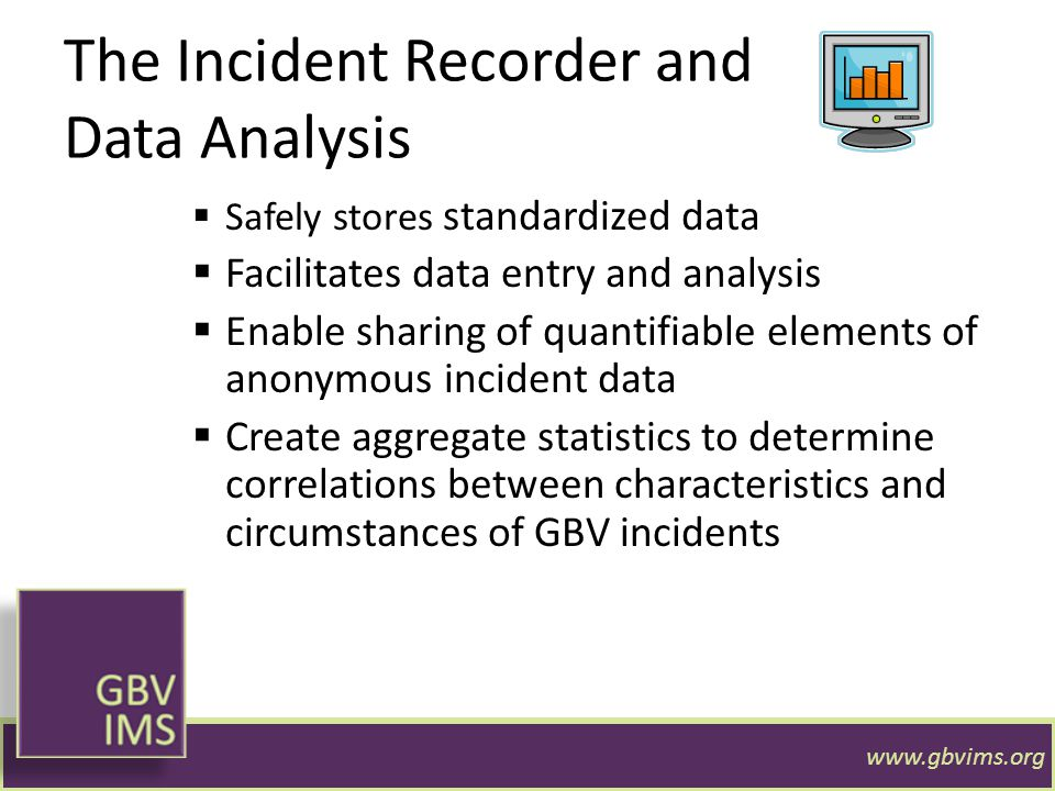 The Incident Recorder and Data Analysis