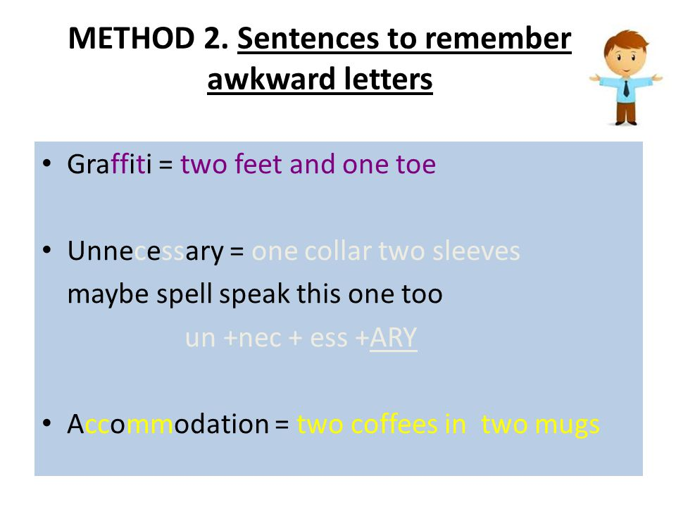 METHOD 2. Sentences to remember awkward letters