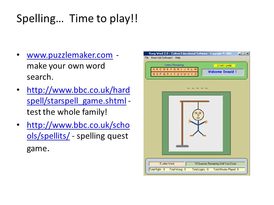 Spelling… Time to play!! www.puzzlemaker.com - make your own word search.