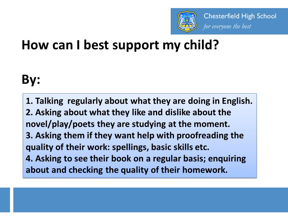 How can I best support my child By: