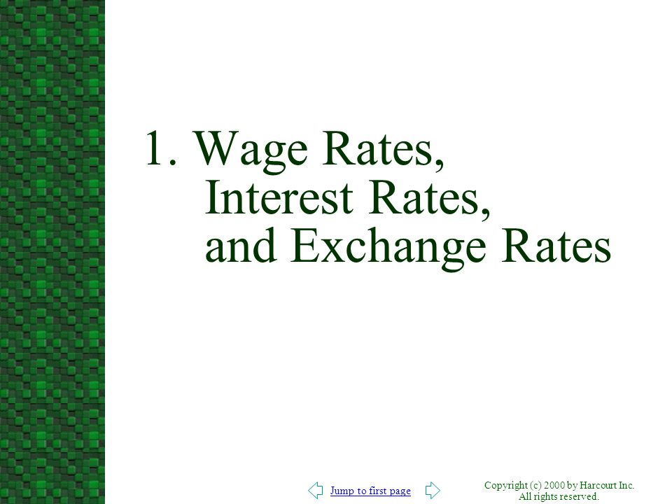 1. Wage Rates, Interest Rates, and Exchange Rates