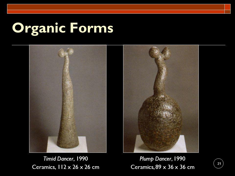 Organic Forms Timid Dancer, 1990 Ceramics, 112 x 26 x 26 cm