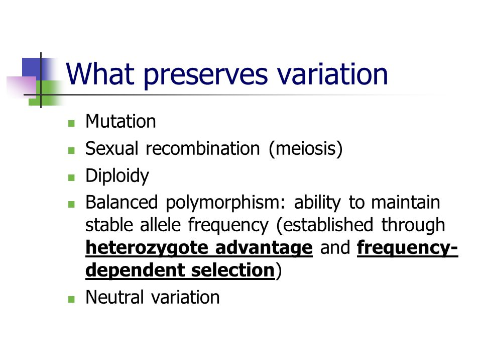 What preserves variation