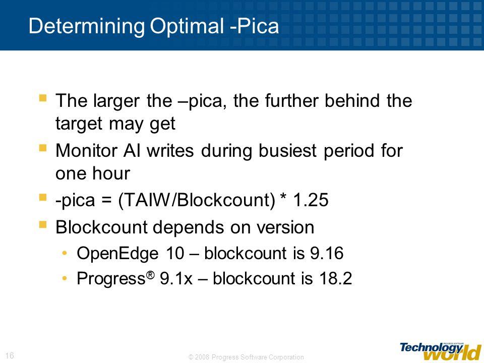 Determining Optimal -Pica
