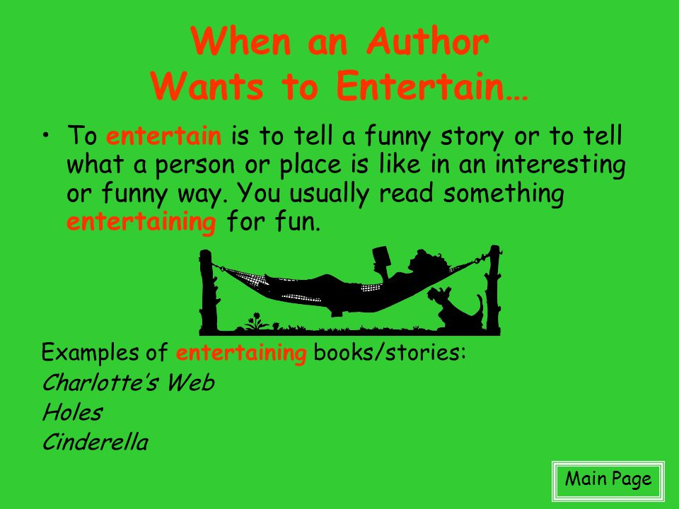 When an Author Wants to Entertain…