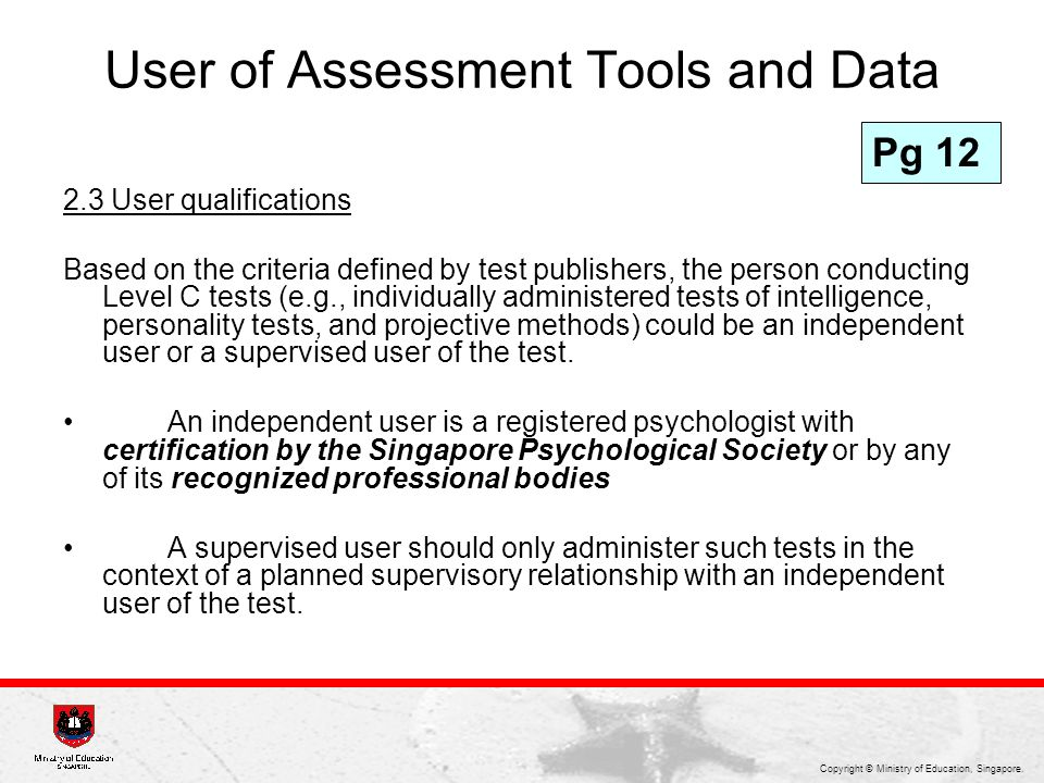 User of Assessment Tools and Data