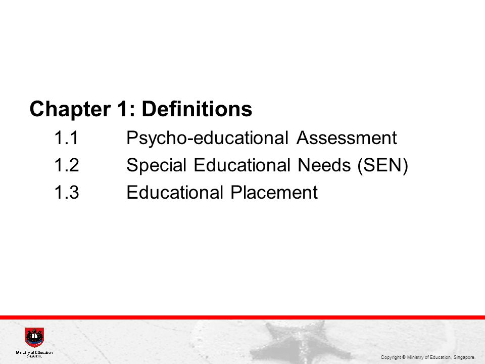 Chapter 1: Definitions 1.1 Psycho-educational Assessment
