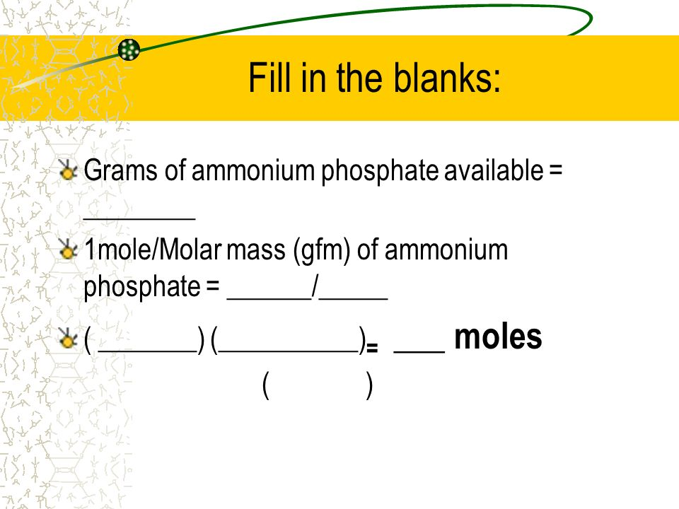 Fill in the blanks: Grams of ammonium phosphate available = ________