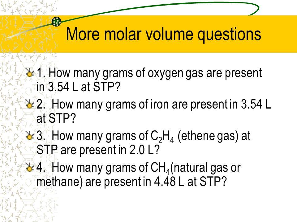 More molar volume questions