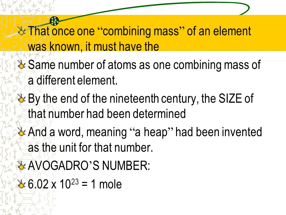 That once one combining mass of an element was known, it must have the