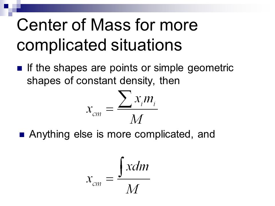 Center of Mass for more complicated situations