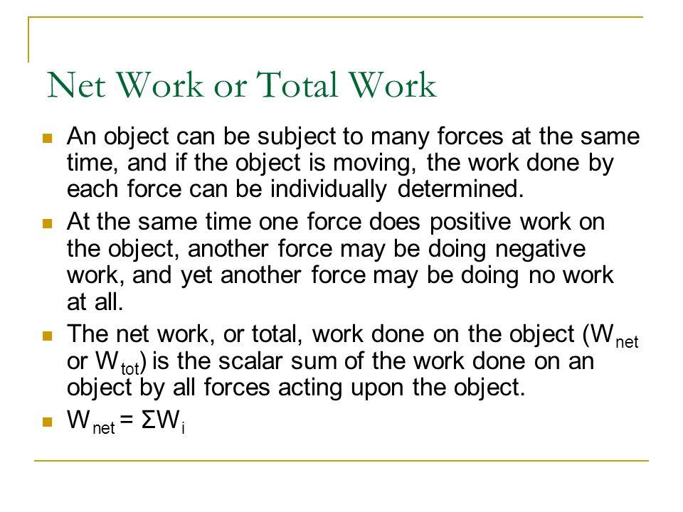 Physics C Energy3/25/2017. Net Work or Total Work.